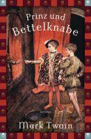 Prinz und Bettelknabe (Anaconda Jugendbuch)