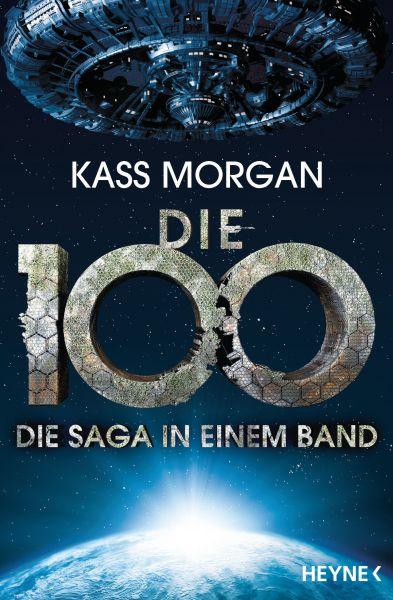 Die 100 - Die Saga in einem Band