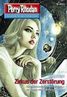 Perry Rhodan 2973: Zirkus der Zerstörung