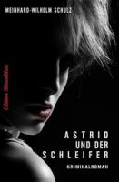 Astrid und der Schleifer