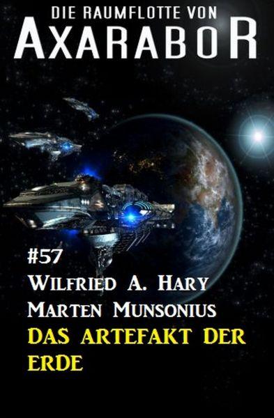 Die Raumflotte von Axarabor #57: Das Artefakt der Erde