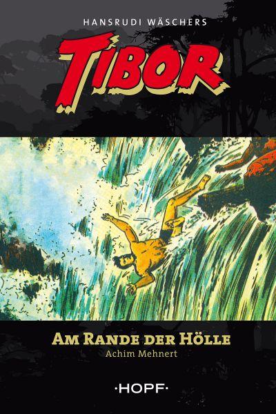 Tibor 9: Am Rande der Hölle