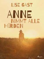 Anne nimmt alle Hürden