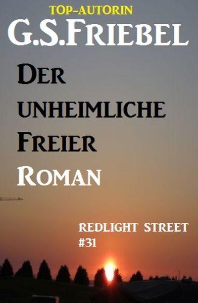 REDLIGHT STREET #31: Der unheimliche Freier