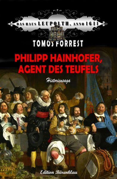 Philipp Hainhofer, Agent des Teufels: Das Haus Leupolth, Anno 1641
