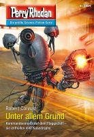 Perry Rhodan 2884: Unter allem Grund (Heftroman)