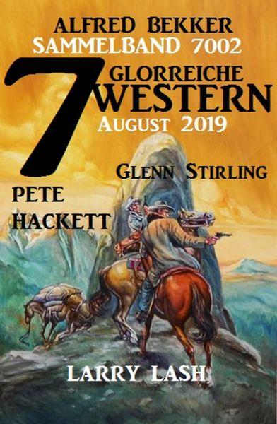 7 glorreiche Western August 2019 Sammelband 7002