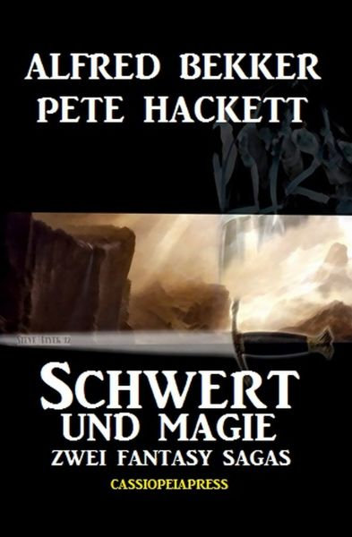 Zwei Fantasy Sagas - Schwert und Magie