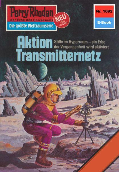 Perry Rhodan 1092: Aktion Transmitternetz