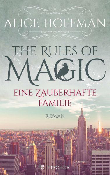 The Rules of Magic. Eine zauberhafte Familie
