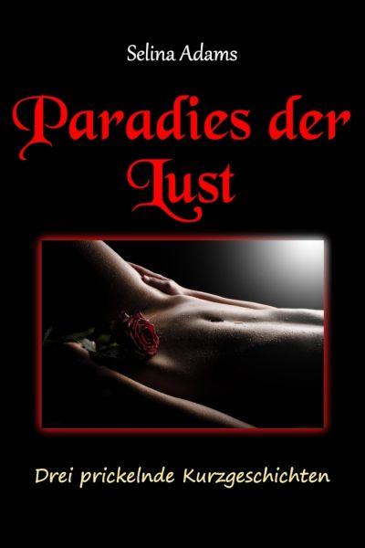 Paradies der Lust