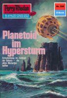 Perry Rhodan 596: Planetoid im Hypersturm (Heftroman)
