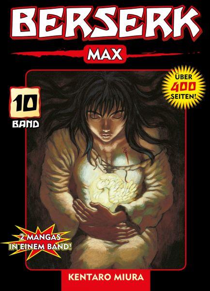 Berserk Max, Band 10