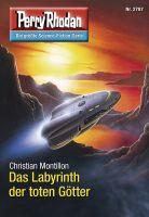 Perry Rhodan 2787: Das Labyrinth der toten Götter