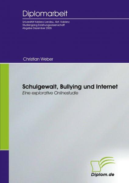 Schulgewalt, Bullying und Internet