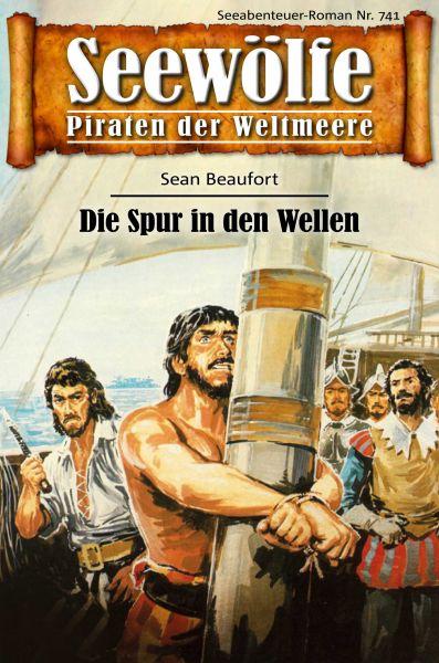 Seewölfe - Piraten der Weltmeere 741