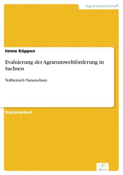Evaluierung der Agrarumweltförderung in Sachsen