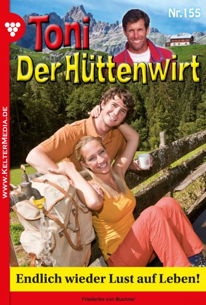 Toni der Hüttenwirt 155 – Heimatroman