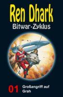 Ren Dhark Bitwar-Zyklus 1: Großangriff auf Grah