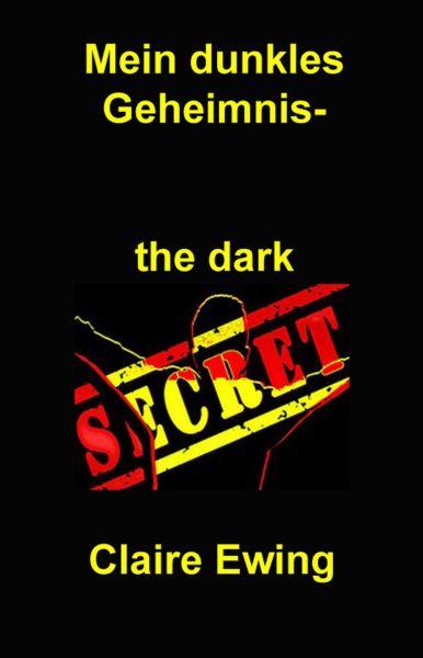 Mein dunkles Geheimnis