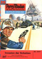 Perry Rhodan 477: Invasion der Schatten (Heftroman)