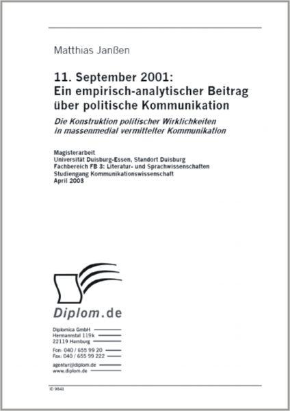 11. September 2001: Ein empirisch-analytischer Beitrag über politische Kommunikation