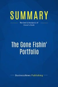 Summary: The Gone Fishin' Portfolio
