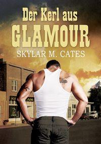 Der Kerl aus Glamour