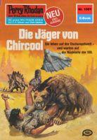 Perry Rhodan 1001: Die Jäger von Chircool (Heftroman)