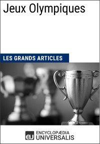 Jeux Olympiques (Les Grands Articles)