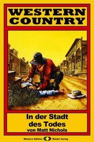 WESTERN COUNTRY 79: In der Stadt des Todes