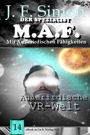 Außerirdische VR-Welt ( Der Spezialist M.A.F. 14 )