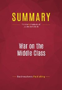 Summary: War on the Middle Class