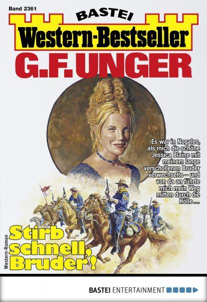 G. F. Unger Western-Bestseller 2361 - Western