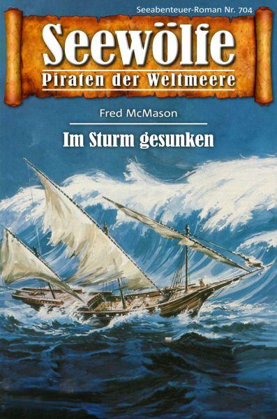 Seewölfe - Piraten der Weltmeere 704