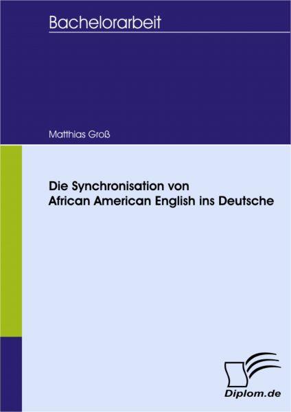 Die Synchronisation von African American English ins Deutsche