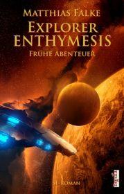 Explorer Enthymesis (Enthymesis 2.1)