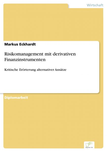 Risikomanagement mit derivativen Finanzinstrumenten