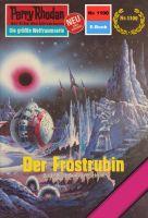 Perry Rhodan 1100: Der Frostrubin (Heftroman)