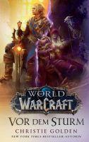 World of Warcraft: Vor dem Sturm