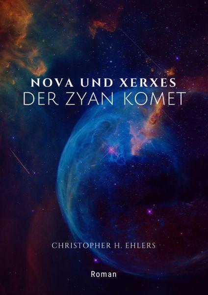 Nova und Xerxes - Der Zyan Komet