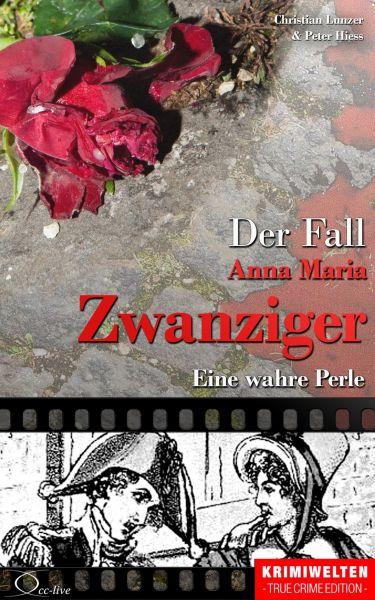 Der Fall Anna Maria Zwanziger