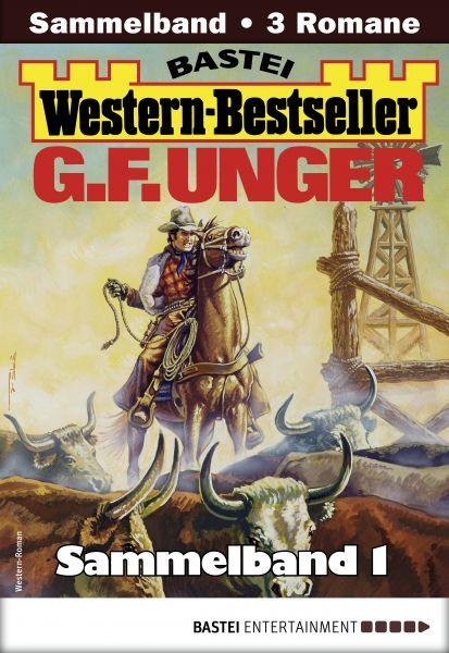 G. F. Unger Western-Bestseller Sammelband 1