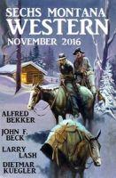 Sechs Montana Western November 2016