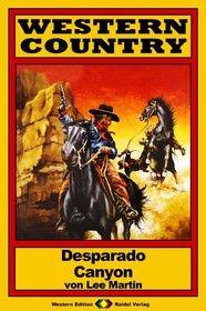 WESTERN COUNTRY 30: Desperado Canyon