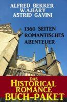 Das Historical Romance Buch-Paket: 1360 Seiten Romantisches Abenteuer