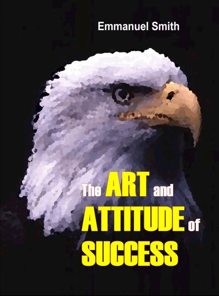 The Art and Attitude of Success