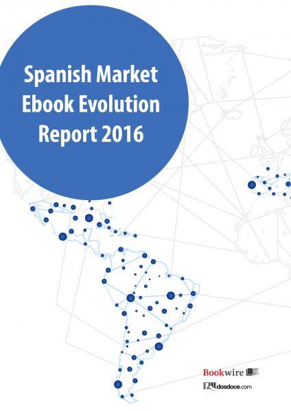 Spanish markets ebook evolution report 2016
