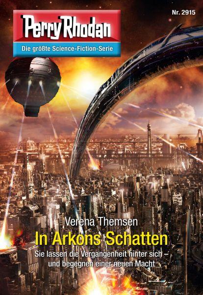 Perry Rhodan 2915: In Arkons Schatten
