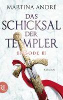Das Schicksal der Templer - Episode III